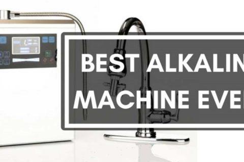 Best Alkaline Water Machine